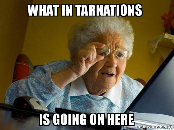 what-in-tarnations